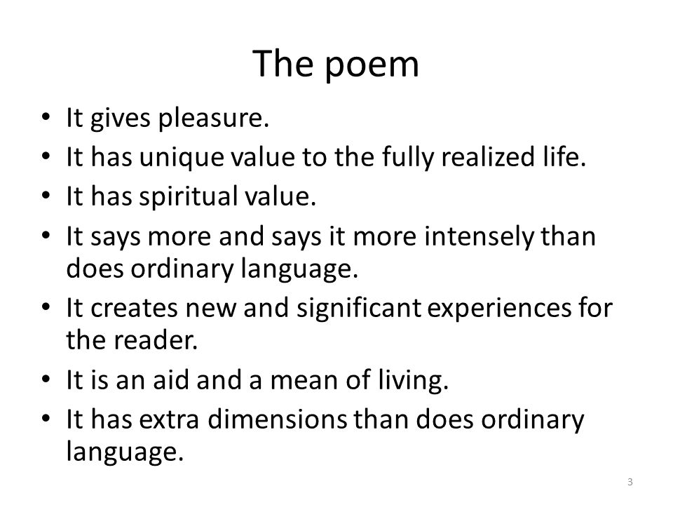 The poem It gives pleasure.