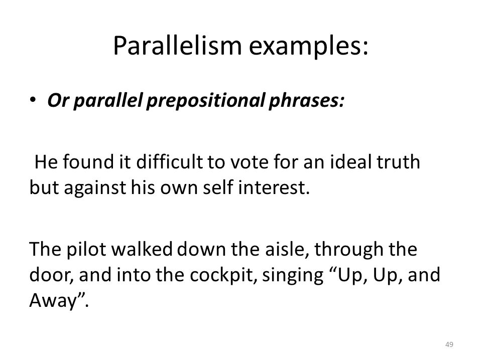 Parallelism examples: