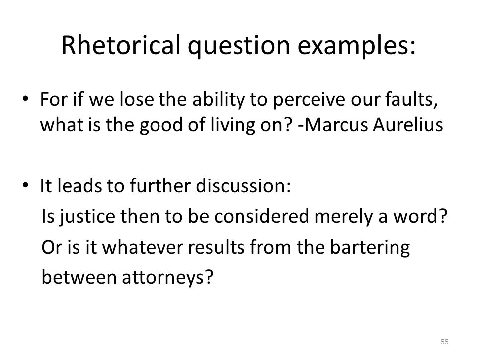 Rhetorical question examples: