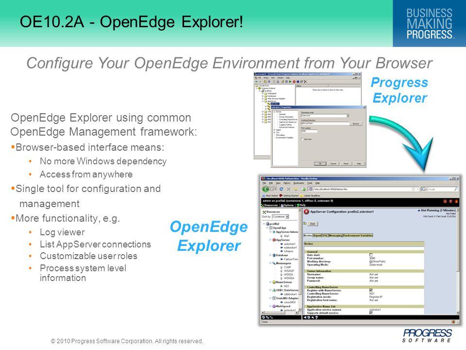 OE10.2A - OpenEdge Explorer!