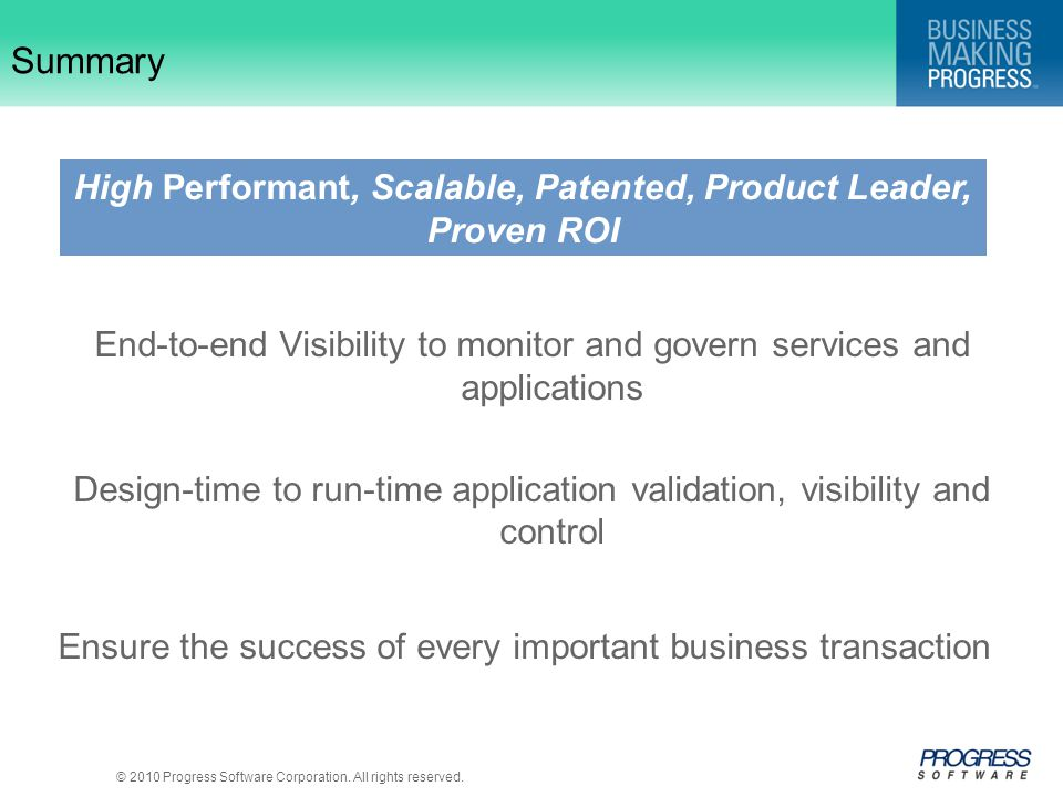 High Performant, Scalable, Patented, Product Leader, Proven ROI
