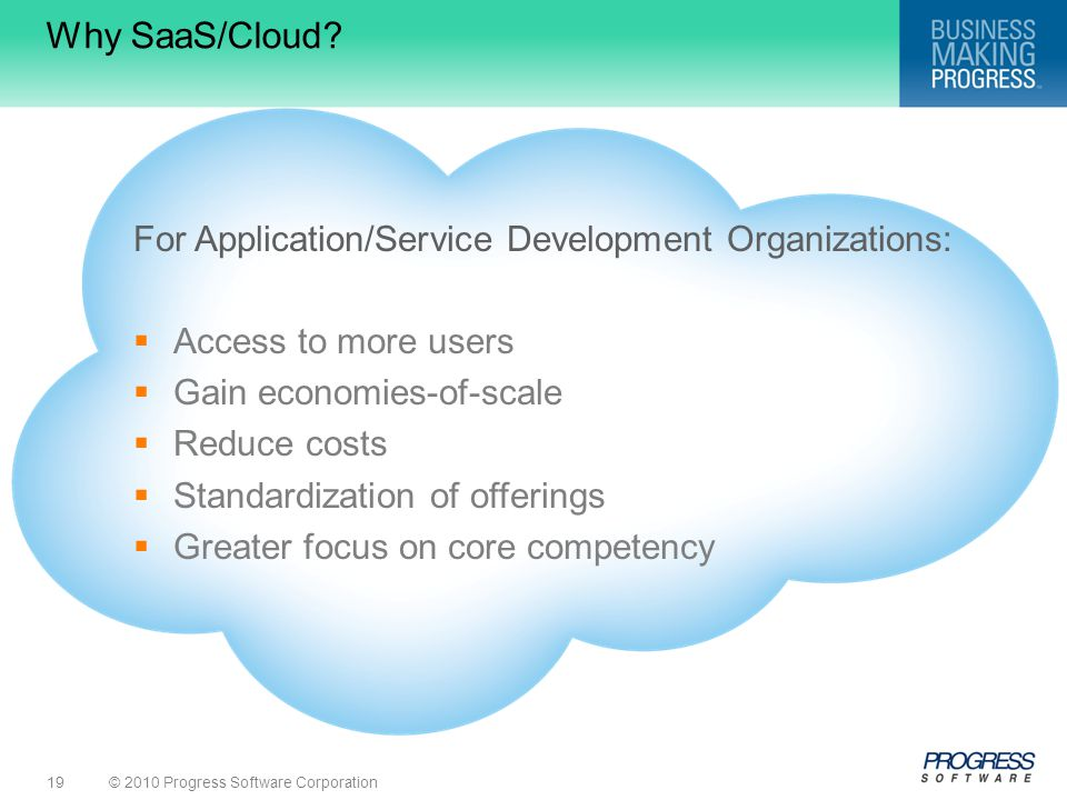 Why SaaS/Cloud For Application/Service Development Organizations:
