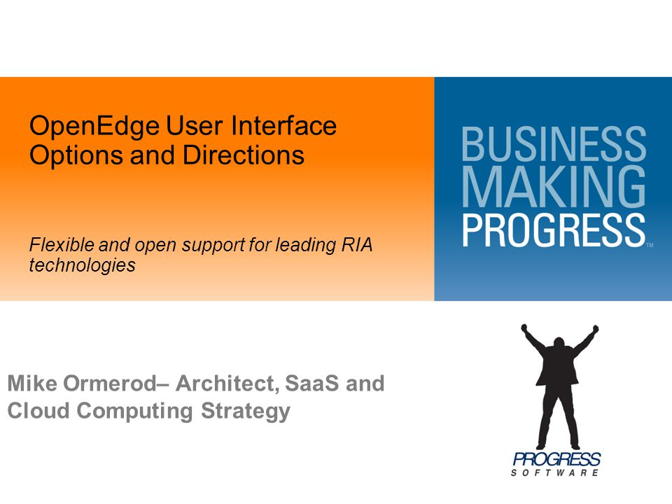 OpenEdge User Interface Options and Directions