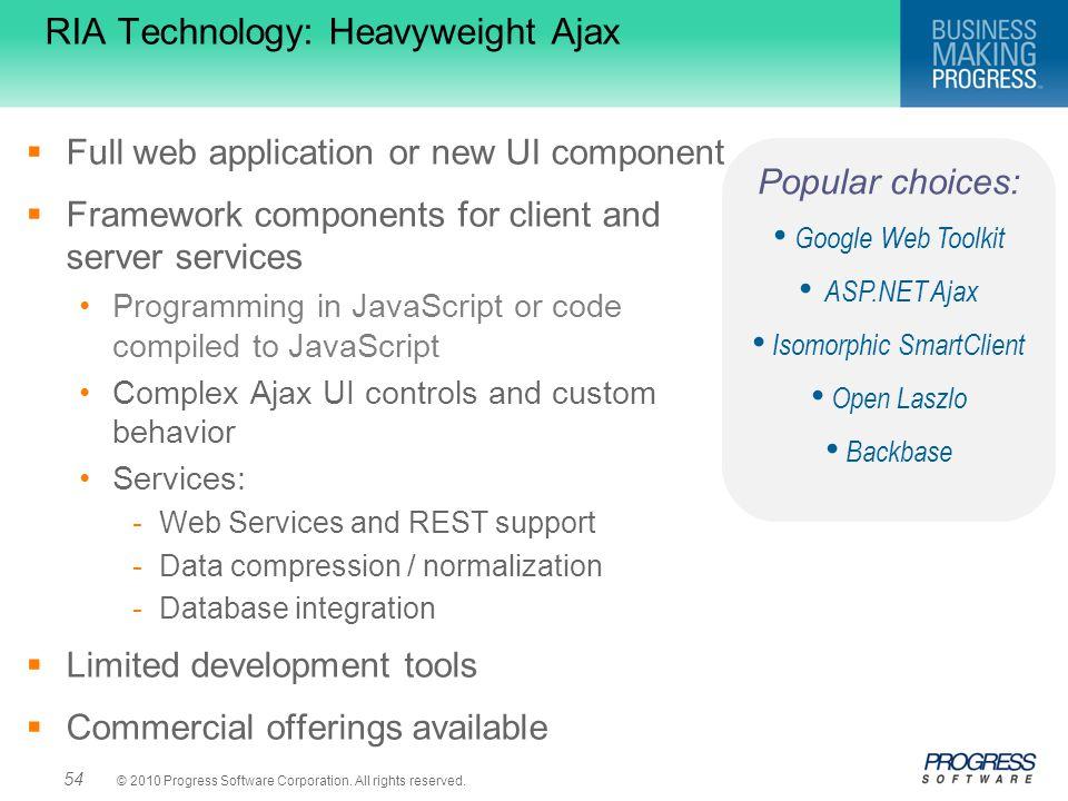 RIA Technology: Heavyweight Ajax