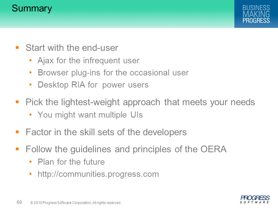 Summary Start with the end-user