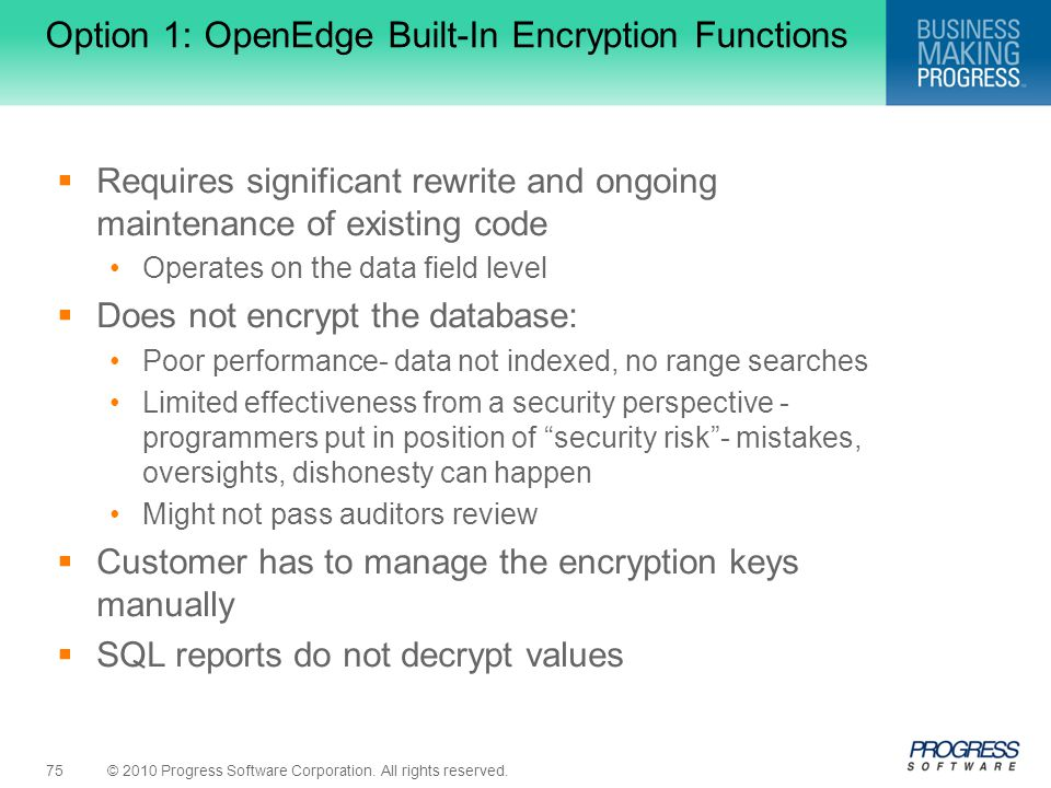 Option 1: OpenEdge Built-In Encryption Functions