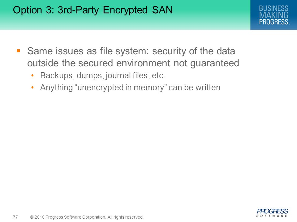 Option 3: 3rd-Party Encrypted SAN