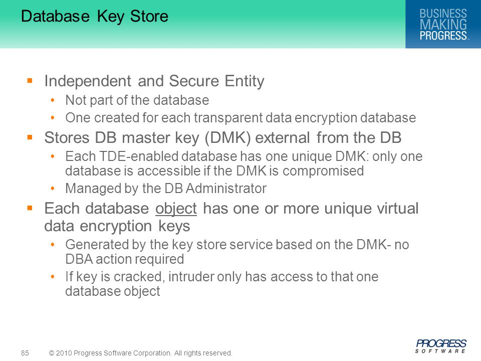 Database Key Store Independent and Secure Entity