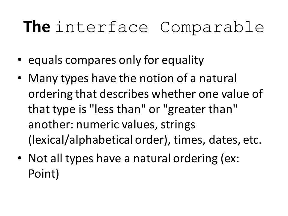 The interface Comparable