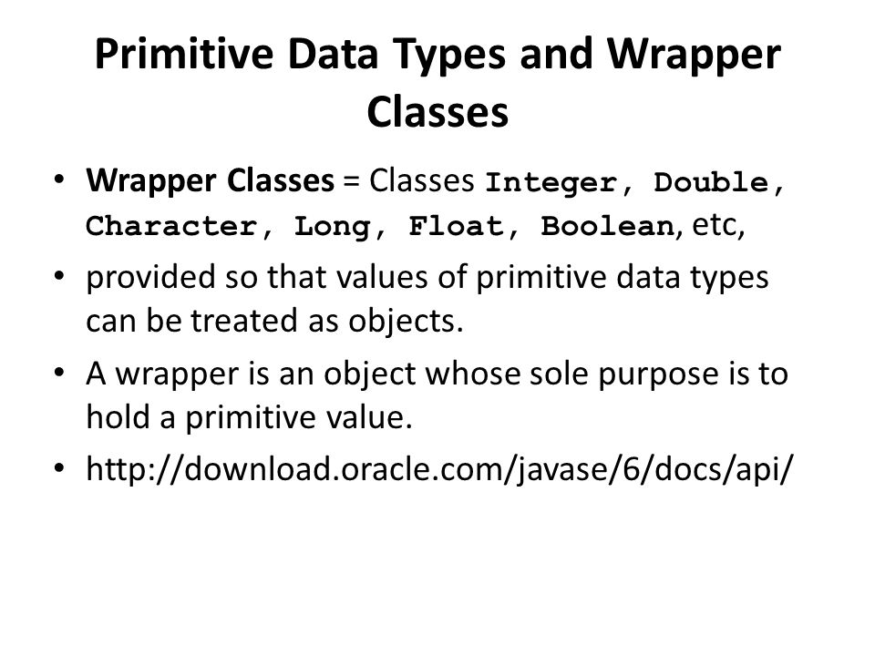 Primitive Data Types and Wrapper Classes