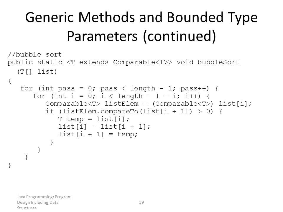 Generic Methods and Bounded Type Parameters (continued)