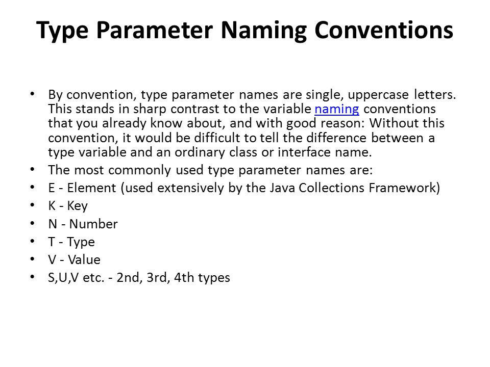 Type Parameter Naming Conventions