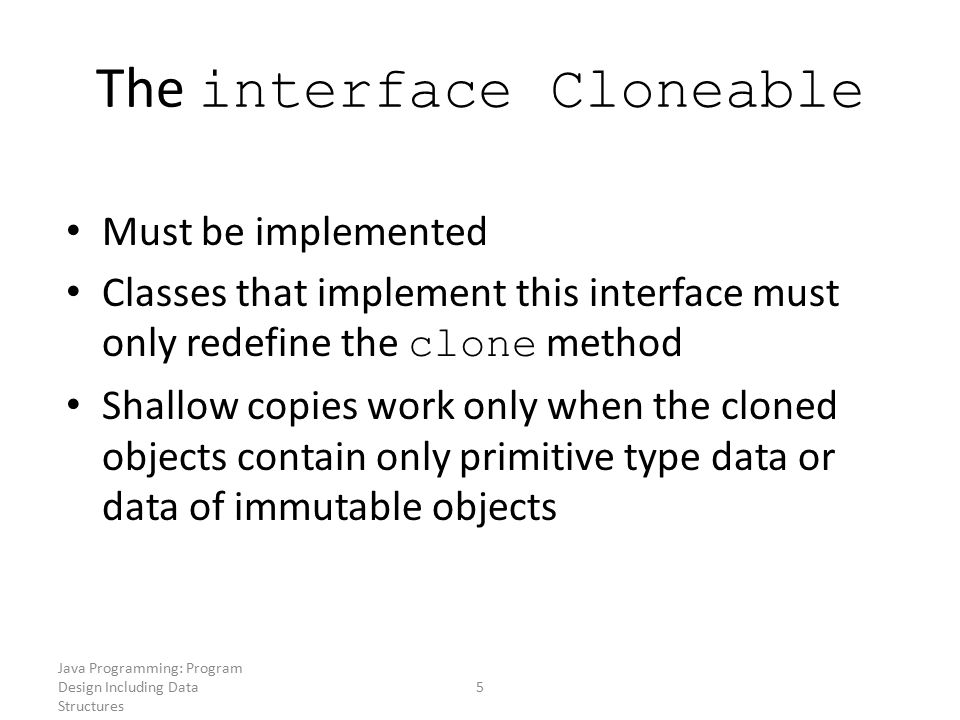 The interface Cloneable