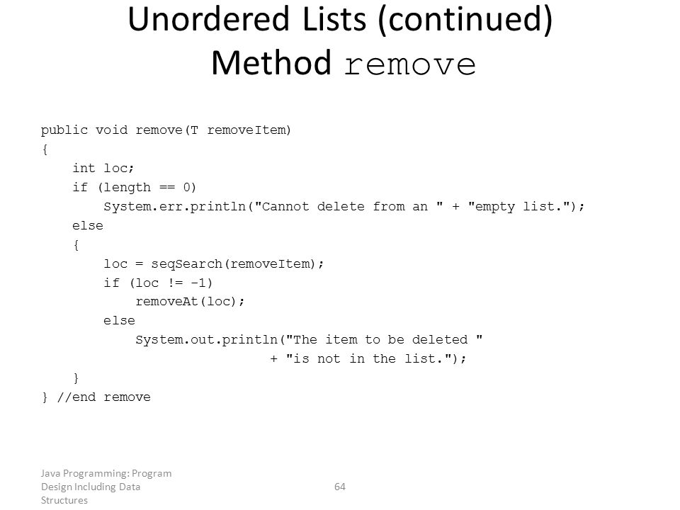 Unordered Lists (continued) Method remove