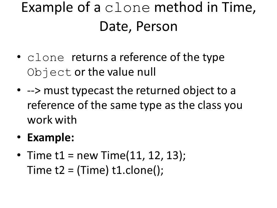 Example of a clone method in Time, Date, Person