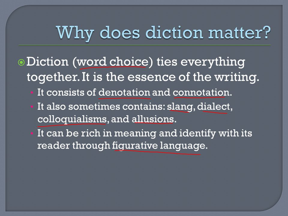 Why does diction matter