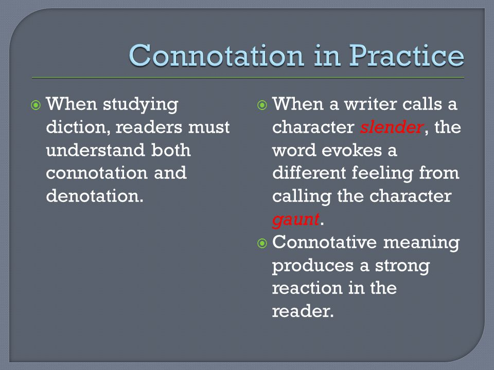Connotation in Practice