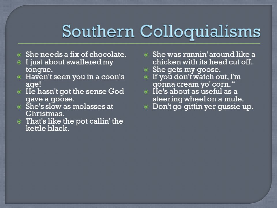 Southern Colloquialisms