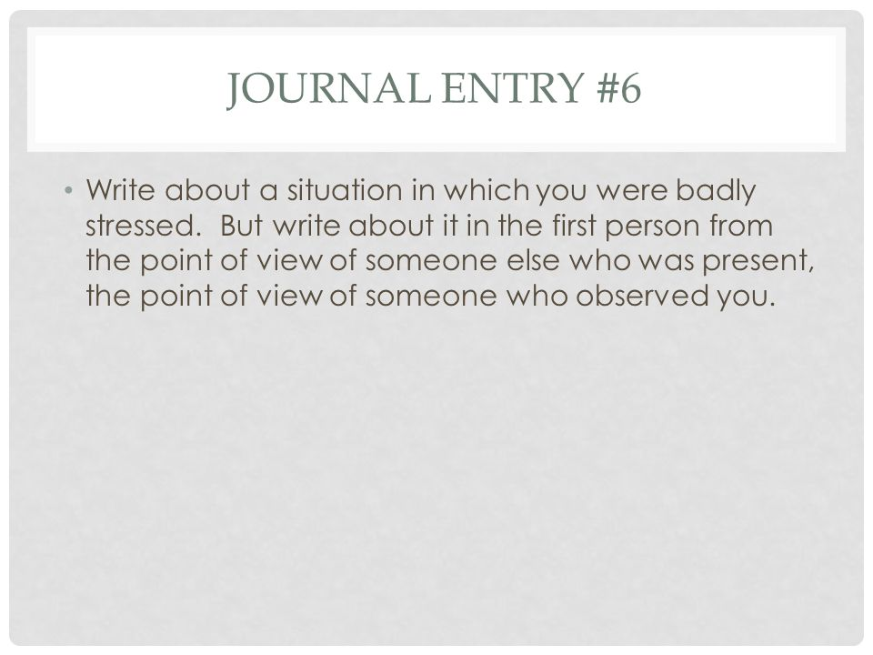 Journal entry #6