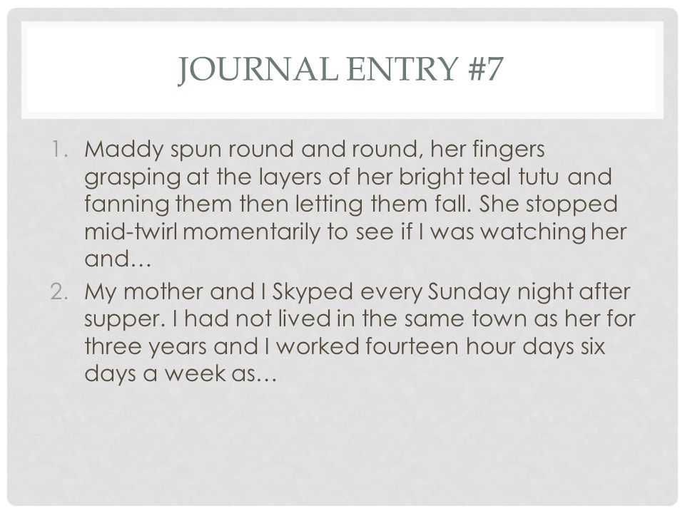 Journal entry #7