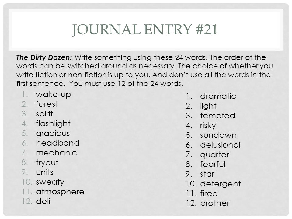 Journal entry #21 wake-up forest spirit flashlight gracious headband