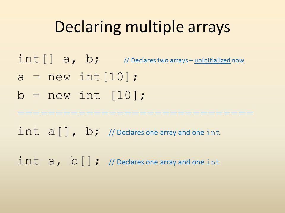 Declaring multiple arrays