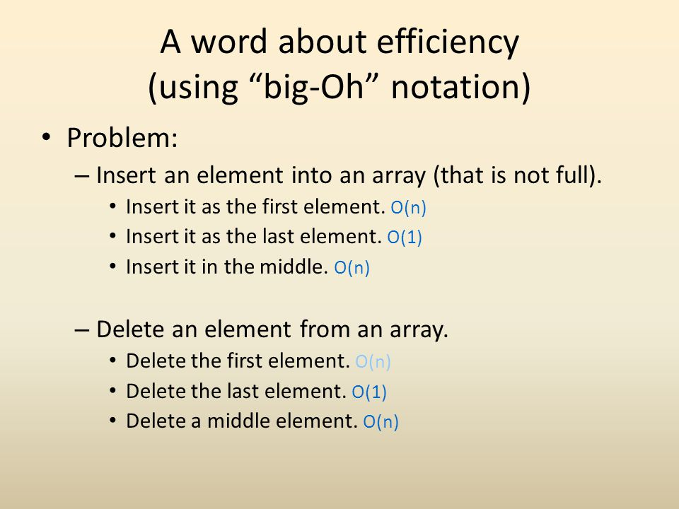 A word about efficiency (using big-Oh notation)