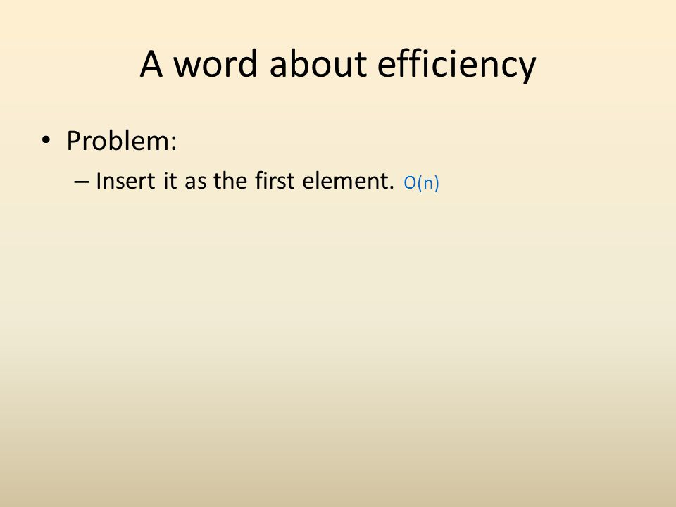 A word about efficiency