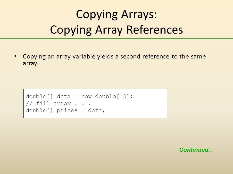 Copying Arrays: Copying Array References