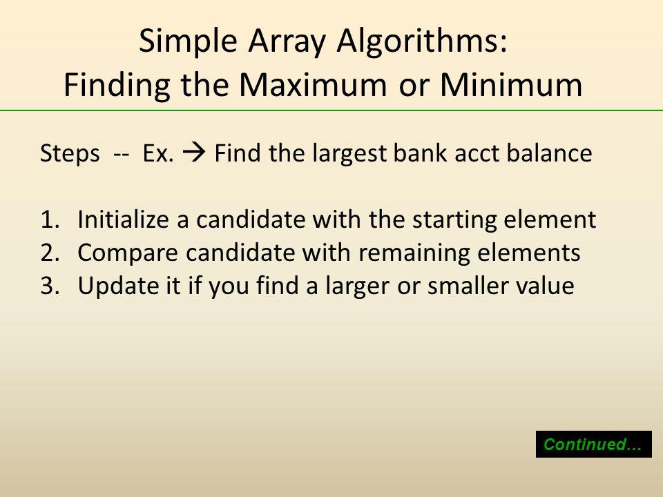 Simple Array Algorithms: Finding the Maximum or Minimum