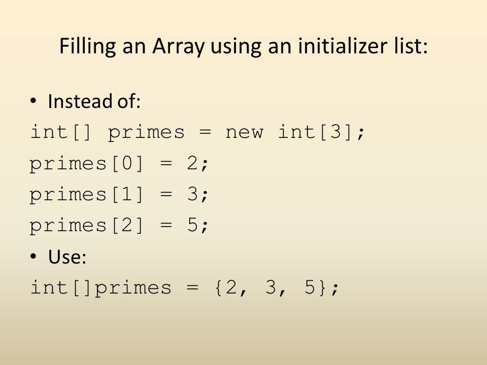 Filling an Array using an initializer list: