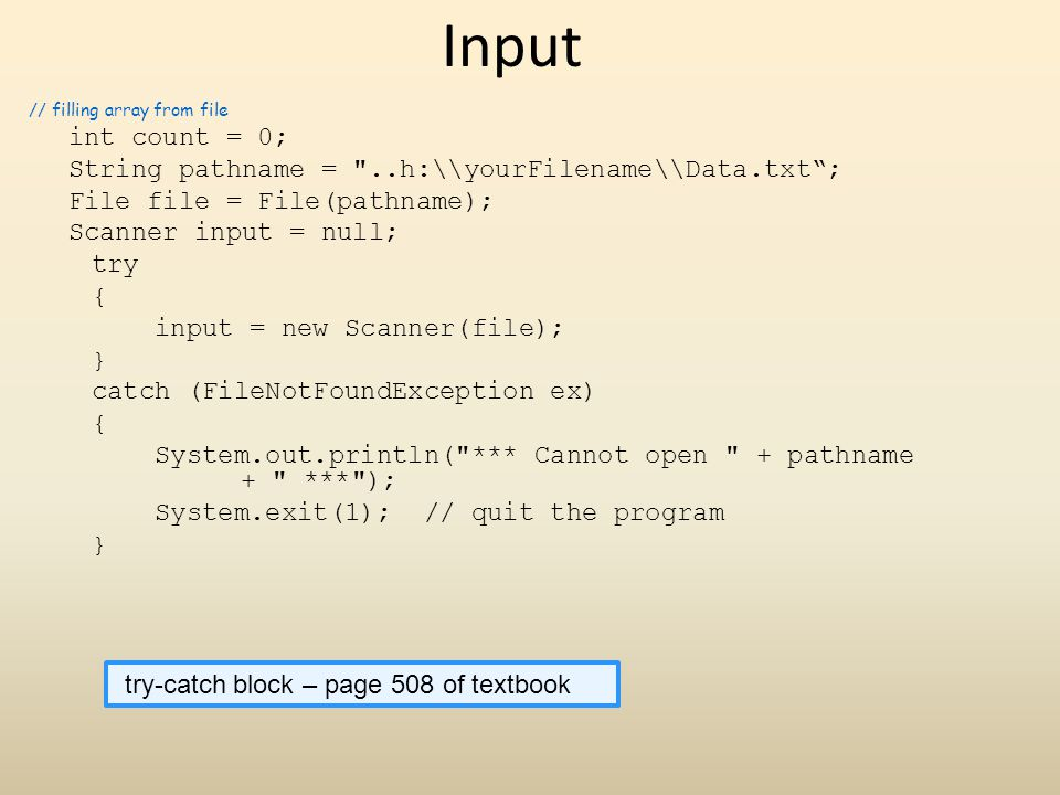 Input String pathname = ..h:\\yourFilename\\Data.txt ;