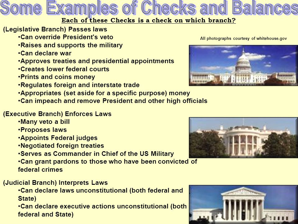 Some Examples of Checks and Balances