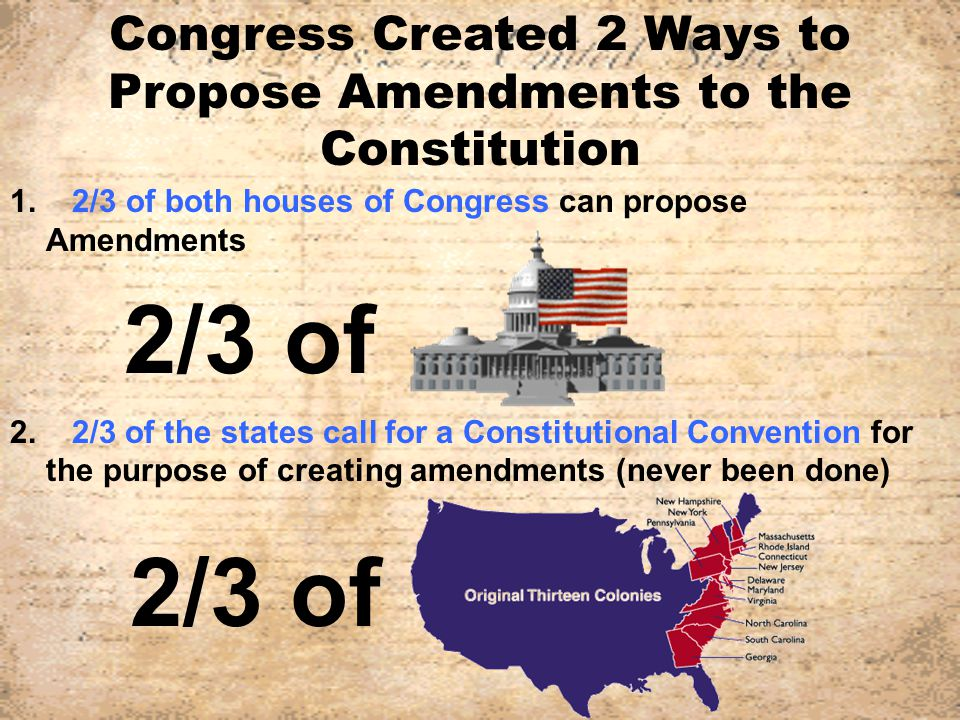 Congress Created 2 Ways to Propose Amendments to the Constitution