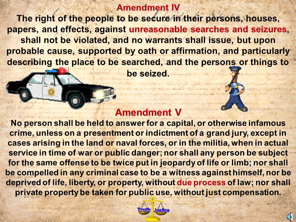 Amendment V Amendment IV