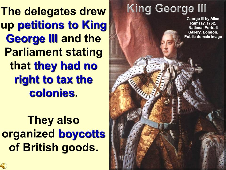 They also organized boycotts of British goods.