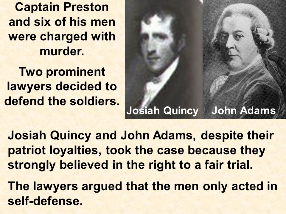 Captain Preston and six of his men were charged with murder.