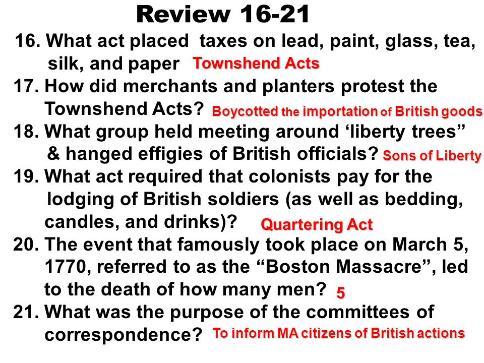 Review 16-21 17. How did merchants and planters protest the