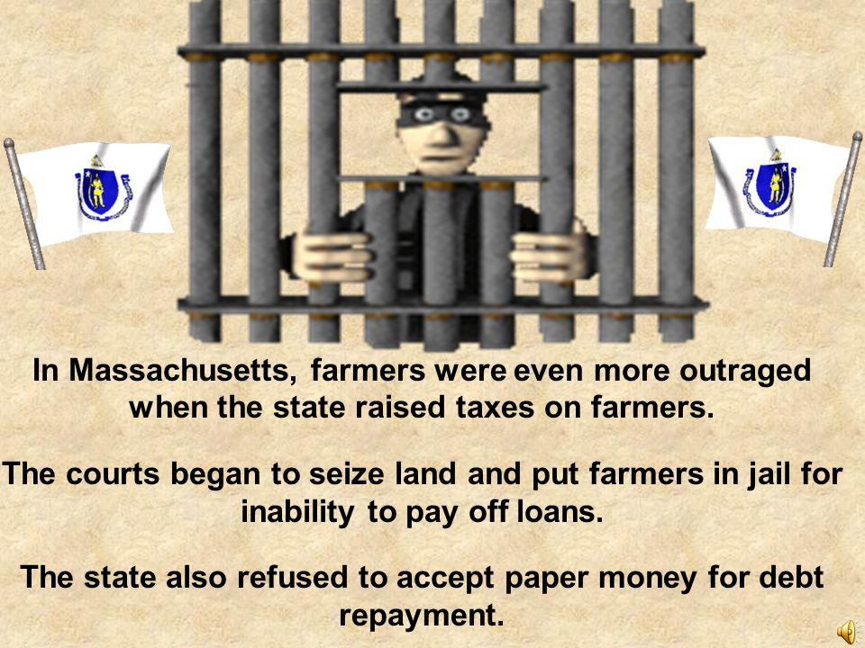 The state also refused to accept paper money for debt repayment.
