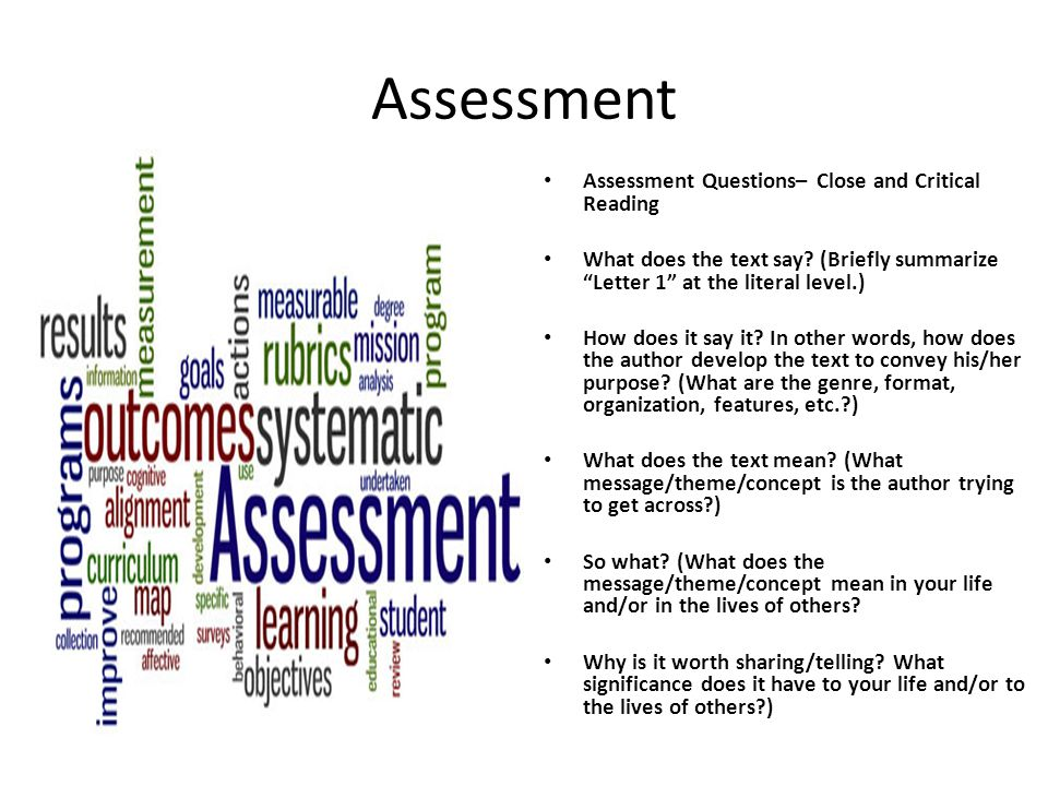 Assessment Assessment Questions– Close and Critical Reading