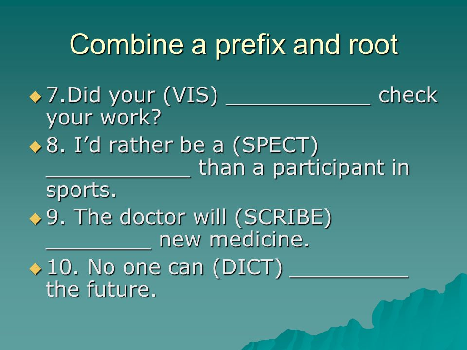 Combine a prefix and root