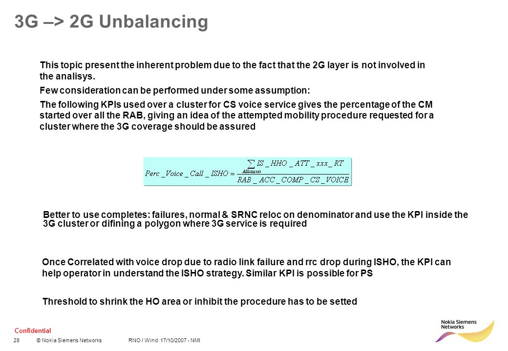 3G –> 2G Unbalancing This topic present the inherent problem due to the fact that the 2G layer is not involved in the analisys.