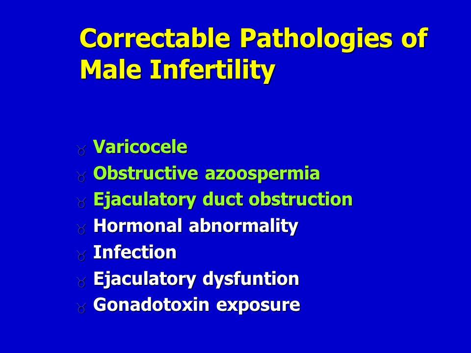 Correctable Pathologies of Male Infertility