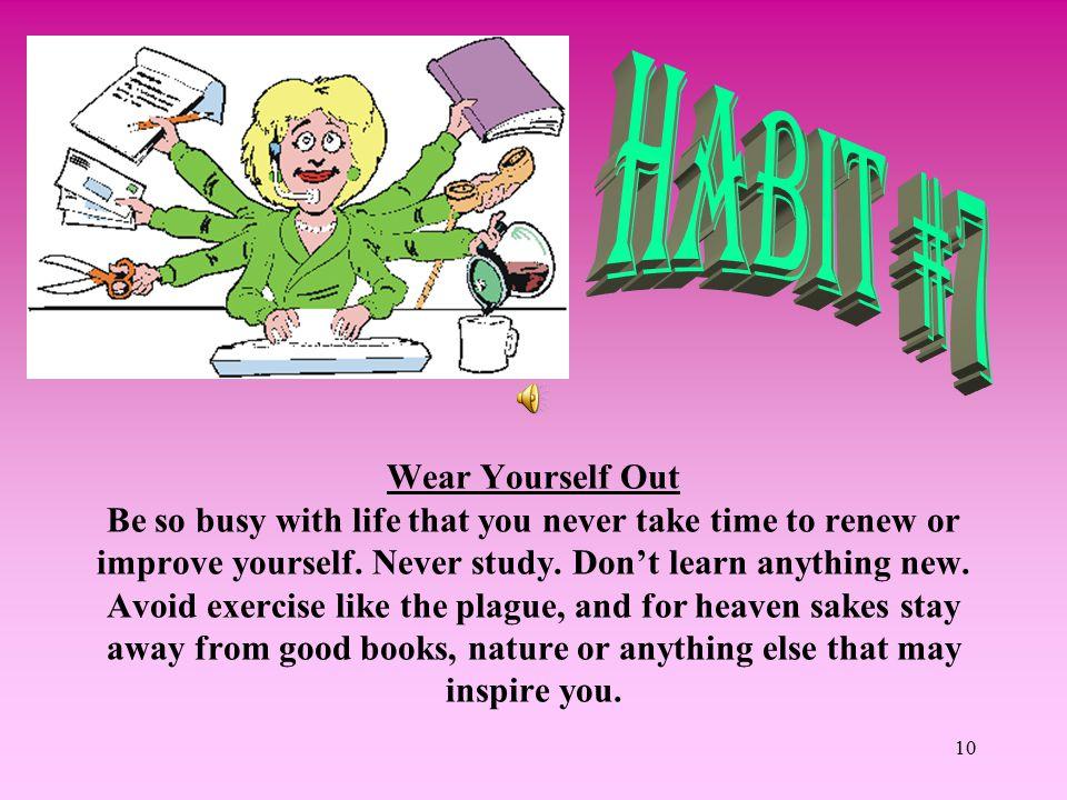 Habit #7