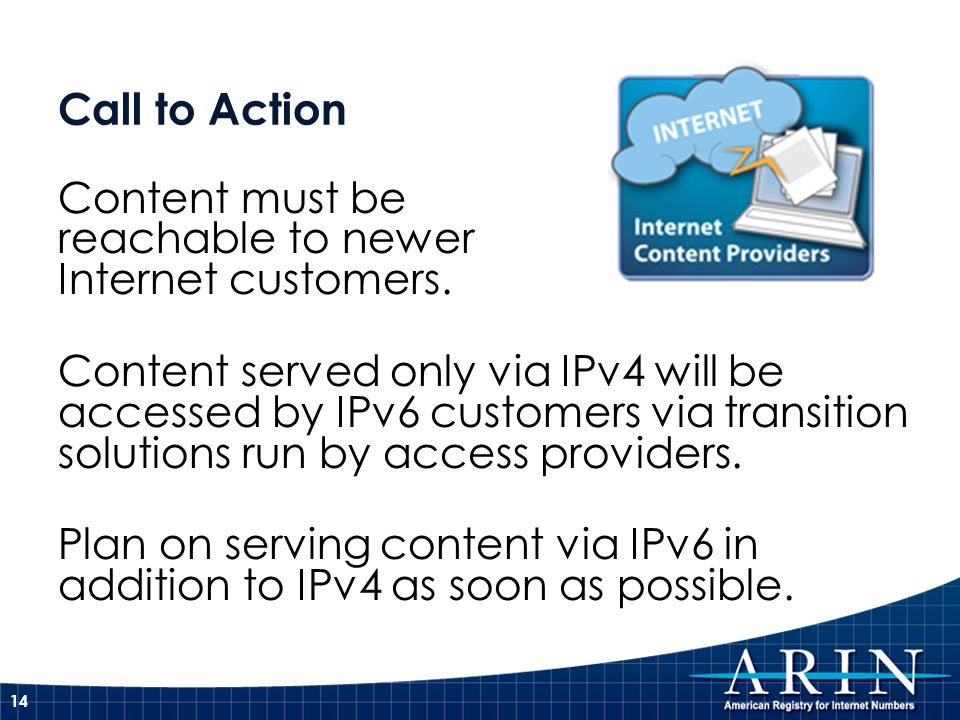 Call to Action Content must be reachable to newer Internet customers.