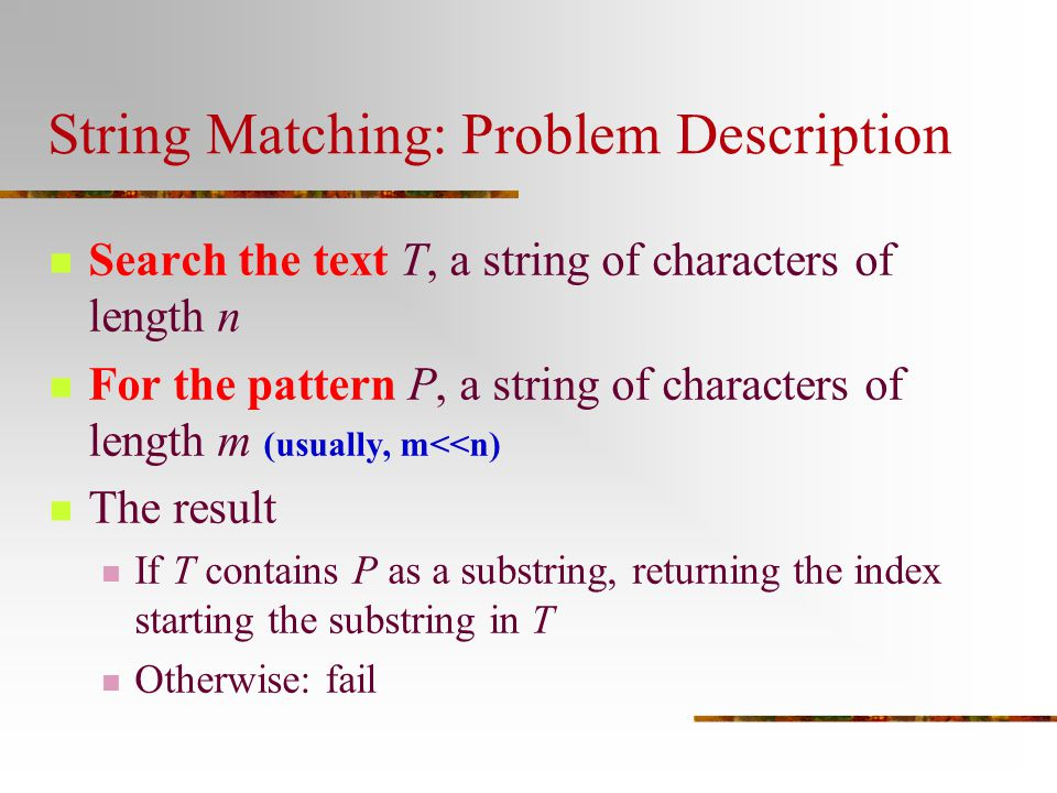 String Matching: Problem Description