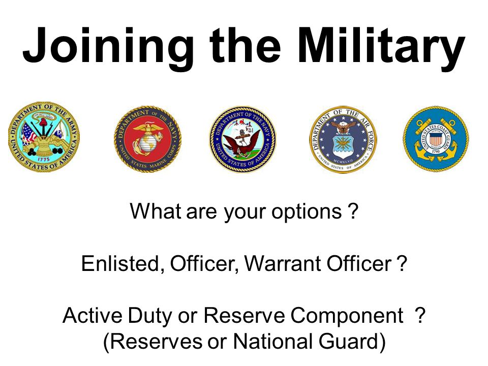 Joining the Military What are your options