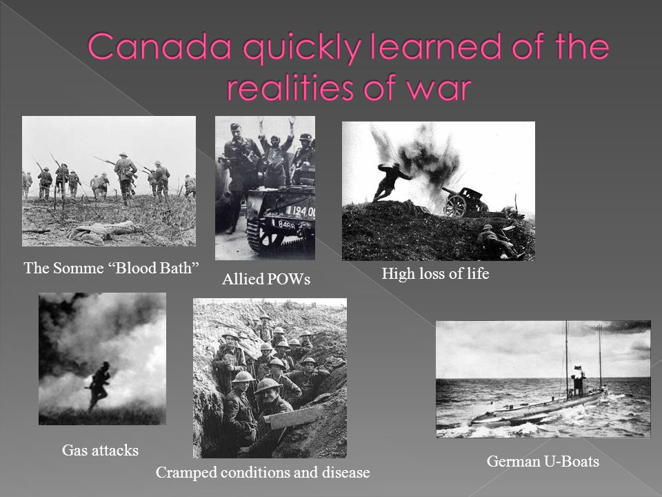 Canada quickly learned of the realities of war