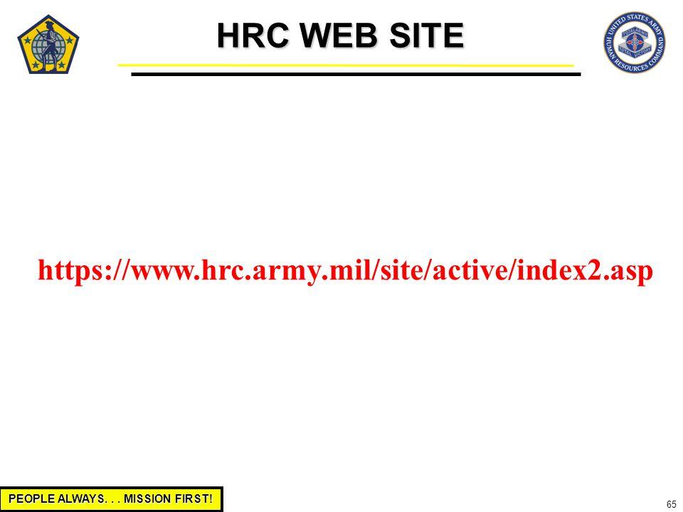 HRC WEB SITE https://www.hrc.army.mil/site/active/index2.asp