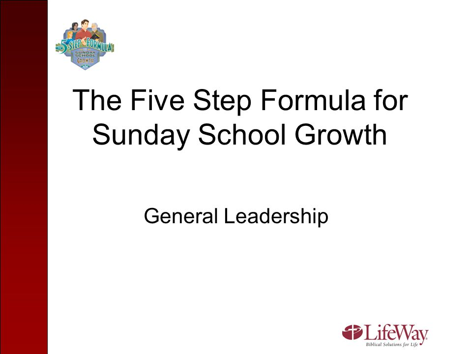 The Five Step Formula for Sunday School Growth